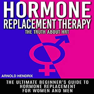 Hormone Replacement Therapy Audiobook