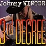 3rd Degreeby Johnny Winter