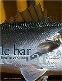 echange, troc Tegwen Naveos - Le Bar Recettes et Histoires