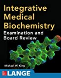 img - for Integrative Medical Biochemistry: Examination and Board Review book / textbook / text book