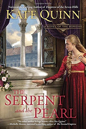 Image of The Serpent and the Pearl (A Novel of the Borgias)