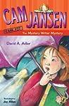 Cam Jansen: Cam Jansen and the Myster...
