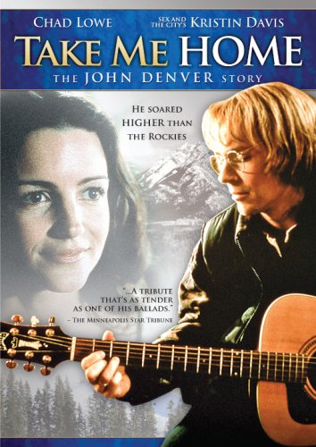 Take Me Home - The John Denver Story (Biopic)