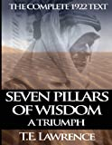 Image of Seven Pillars of Wisdom: A Triumph: The Complete 1922 Text