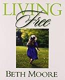 Living Free: Member Book (063301978X) by Moore, Beth