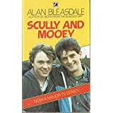 Scully and Mooeyby Alan Bleasdale