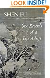 Six Records of a Life Adrift (Hackett Classics)