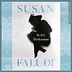 In the Darkroom | Susan Faludi