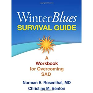 Learn more about the book, Winter Blues Survival Guide: A Workbook For Overcoming SAD