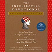 The Intellectual Devotional: American History | [David S. Kidder, Noah D. Oppenheim]