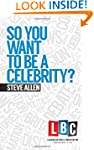 So You Want to be a Celebrity (Leadin...