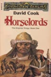 Horselords (Forgotten Realms: The Empires Trilogy, Book 1) (0880389044) by David Cook