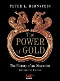 Image of The Power of Gold: The History of an Obsession