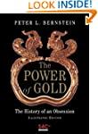 The Power of Gold: The History of an...