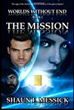 img - for The Mission (Worlds Without End, Book 1) book / textbook / text book