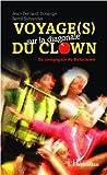 echange, troc BONANGE J B/SYLVANDER BERTIL - Voyage(s) sur la diagonale du clown