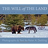 The Will of the Land&#8212;Updated Editionby Peter Dettling