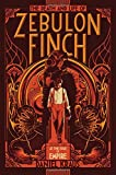 The Death and Life of Zebulon Finch, Volume One: At the Edge of Empire