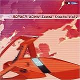 BORDER DOWN sound tracks Vol.2
