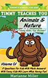 Timmy Teaches You Animals &amp; Nature (Timmy's School For Kids)