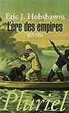 L'ère des empires 1875-1914