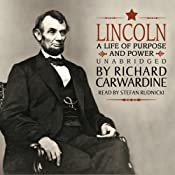 Lincoln: A Life of Purpose and Power   [Richard Carwardine]