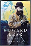 Edward Lear: A Biography (0333588045) by Levi, Peter