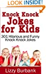 Knock Knock Jokes for Kids: 301 Hilar...