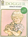Dogger (0006614647) by Hughes, Shirley