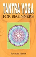 Tantra Yoga for Beginners