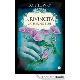 La rivincita. Gathering Blue (Y)