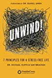 img - for Unwind!: 7 Principles for a Stress-Free Life book / textbook / text book