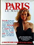PARIS LE MAGAZINE [No 7] du 01/05/1986 - LE NOUVEAU LUXE - APPARTEMENT - L'ARABE DU COIN - TRANSPORTS EN COMMUN - AUTOS - SPECTACLES - QUI SONT LES ATTACHEES DE PRESSE....