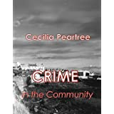 Crime in the Communityby Cecilia Peartree