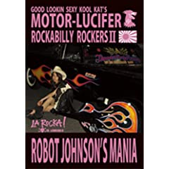 MOTOR-LUCIFER ROCKABILLY ROCKERSII LA ROCKA! ROBOT JOHNSON'S MANIA