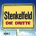 Stenkelfeld: Die Dritte Hörbuch von Harald Wehmeier, Detlev Gröning Gesprochen von: Harald Wehmeier, Detlev Gröning