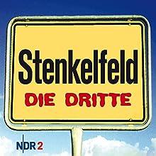 Stenkelfeld: Die Dritte (       ungekürzt) von Harald Wehmeier, Detlev Gröning Gesprochen von: Harald Wehmeier, Detlev Gröning