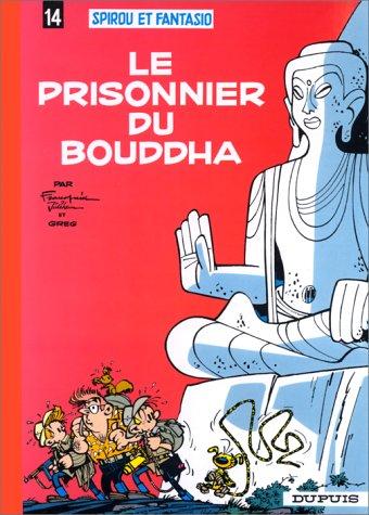 Spirou et Fantasio n° 14 Le Prisonnier du bouddha
