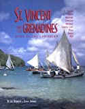 img - for St. Vincent and the Grenadines: Bequia, Mustique, Canouan, Mayreau, Tobago Cays, Palm, Union, Psv : A Plural Country book / textbook / text book