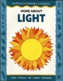 Nuffield Primary Science: More About Light, Big Book (Nuffield primary science - science & literacy) (0003102734) by Bell, Derek