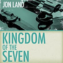 Kingdom of the Seven (       UNABRIDGED) by Jon Land Narrated by Lance Axt