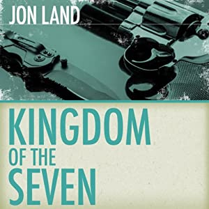 Kingdom of the Seven | [Jon Land]