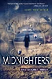 Midnighters #1: The Secret Hour (0060519517) by Westerfeld, Scott