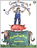 Good Times On Grandfather Mountain (Orchard Paperbacks) (0531070875) by Jacqueline Briggs Martin
