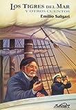 Los tigres del mar y otros relatos (Voces/ Clasicas) (Spanish Edition)