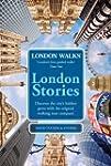 London Walks: London Stories