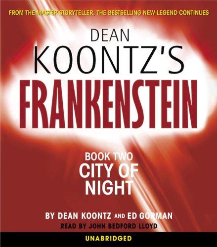 City Of Night (Dean Koontzs Frankenstein, Book 2