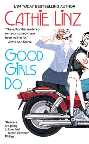 Good Girls Do (Berkley Sensation), CATHIE LINZ