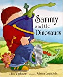 img - for Sammy and the Dinosaurs book / textbook / text book