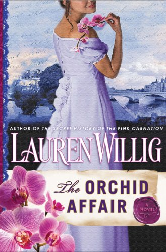 The Orchid Affair: A Pink Carnation Novel by Lauren Willig